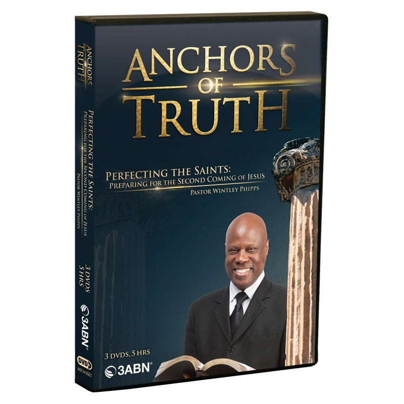 Anchors of Truth: Perfecting the Saints DVD Set