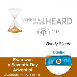 Esau was a Seventh-Day Adventist