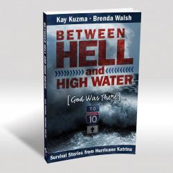 Between Hell & High Water...