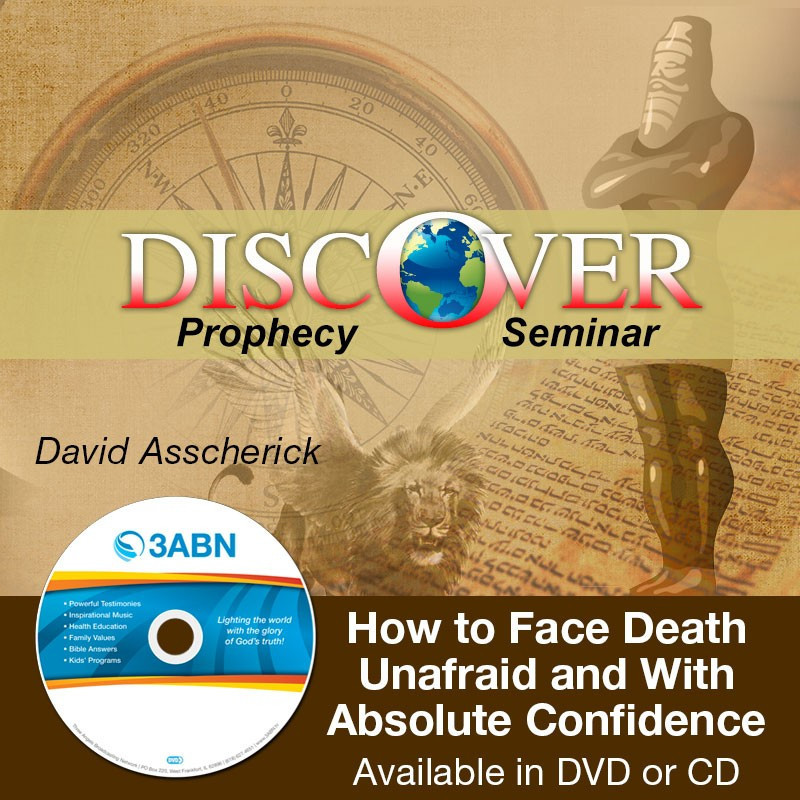 How to Face Death Unafraid and With Absolute Confidence