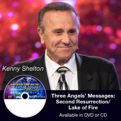 The Three Angels' Messages: Second Resurrection/Lake of Fire