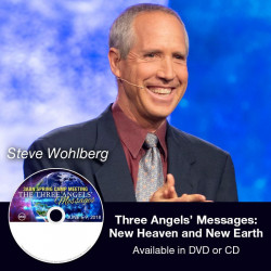 The Three Angels' Messages: New Heaven and New Earth