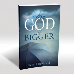 My God is Bigger - A Memoir of Fear and Faith