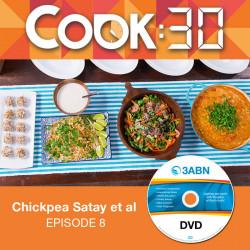 Chickpea Satay et al - Ep 8
