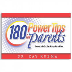 180 Power Tips For Parents