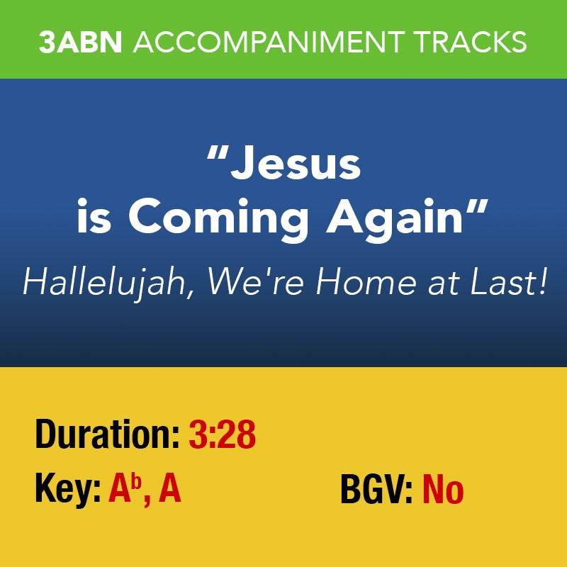 Jesus is Coming Again - Performance Track