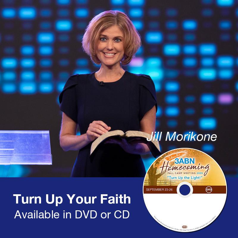 Turn Up Your Faith