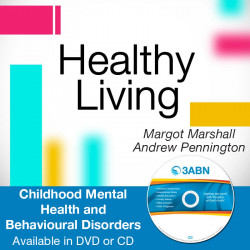Childhood Mental Health and Behavioural Disorders