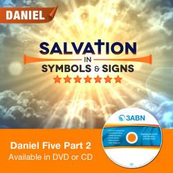 Daniel Five Part 2
