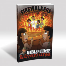 Firewalkers: Bible Time...