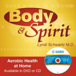 Aerobic Health at Home