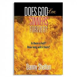 Does God Love Sinners Forever?