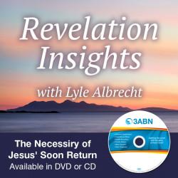 The Necessiry of Jesus' Soon Return